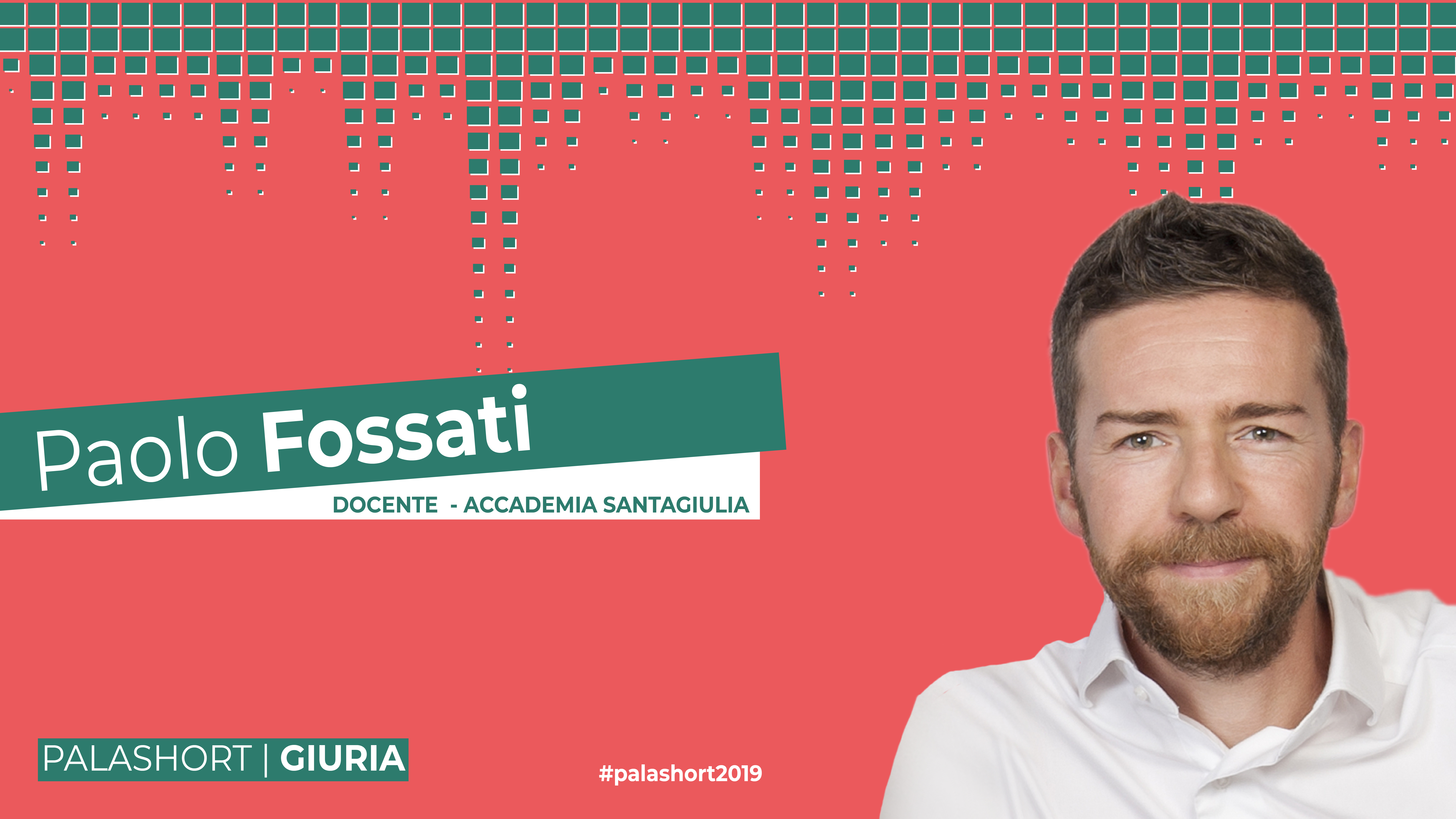 LA GIURIA DI ESPERTI DI PALASHORT: TRE DOMANDE A PAOLO FOSSATI!