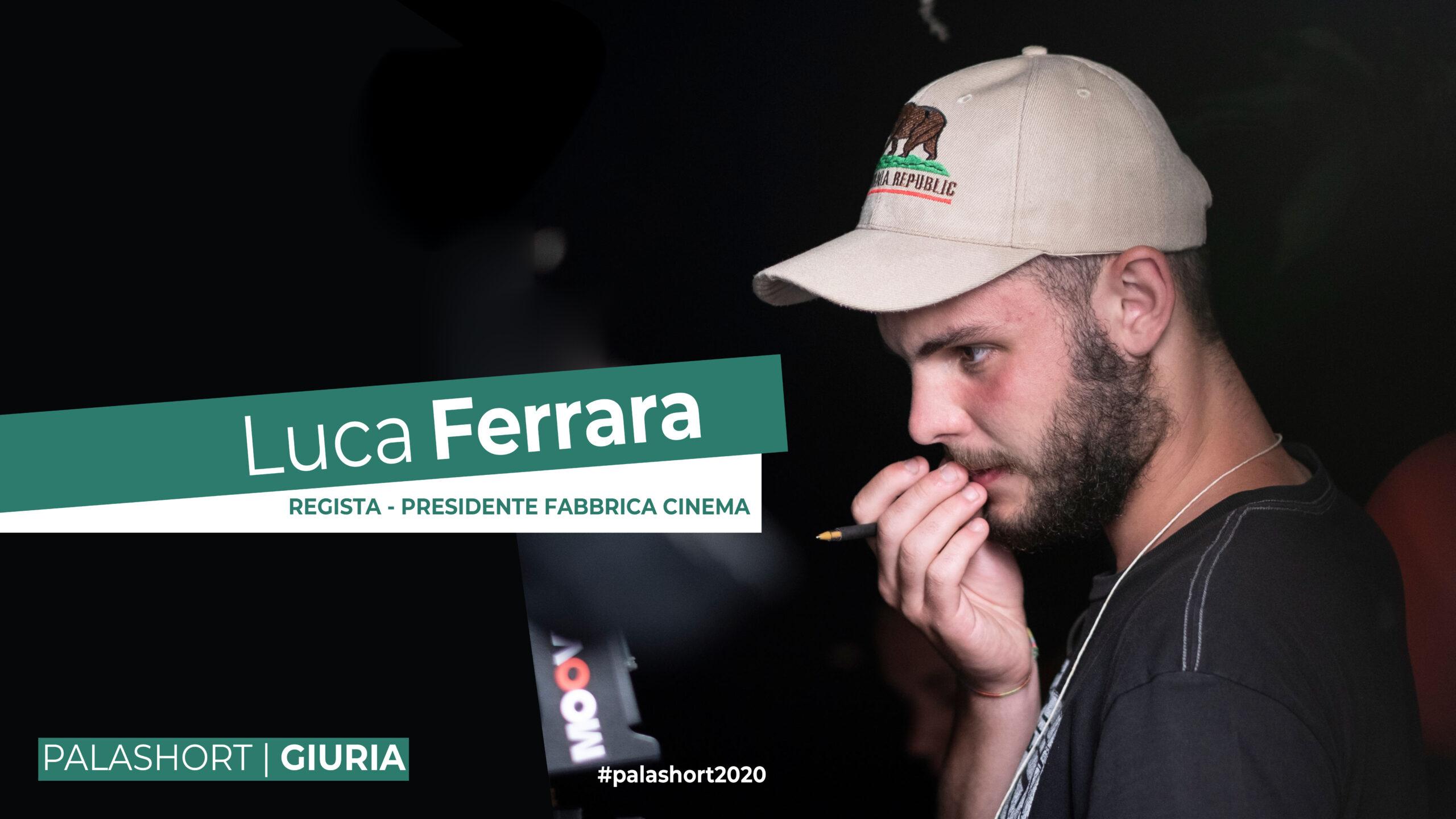 LUCA FERRARA È IN GIURIAALLA SETTIMA EDIZIONE DI PALASHORT!